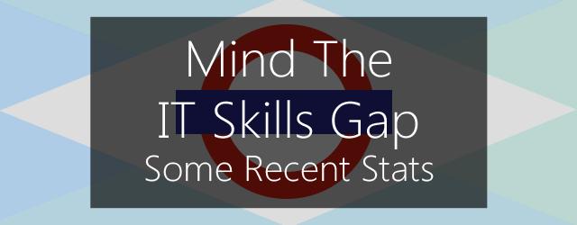 Mind the IT Skills Gap